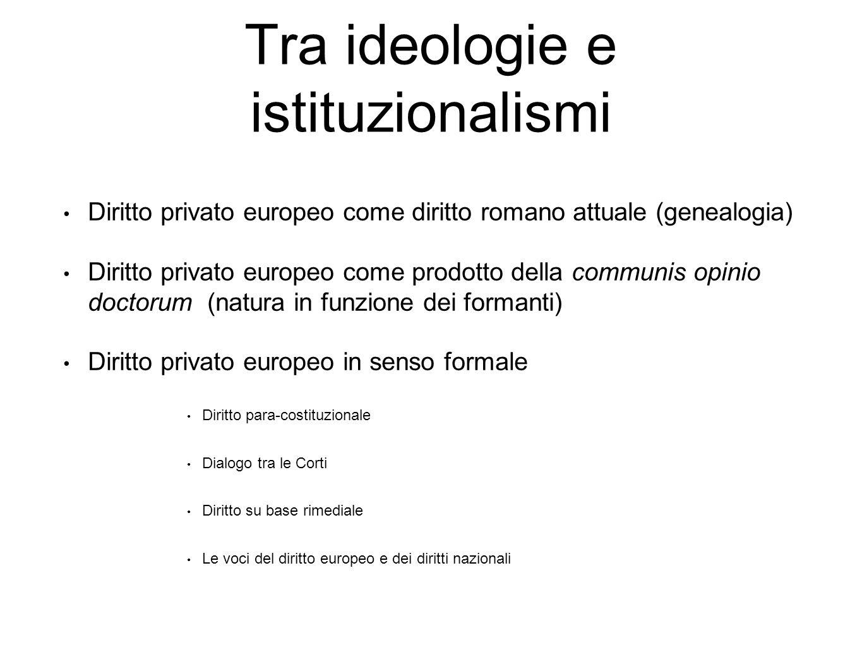 Tra ideologie e istituzionalismi