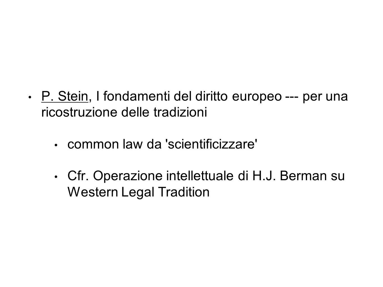 P. Stein, I fondamenti del diritto europeo --- per una ricostruzione delle tradizioni