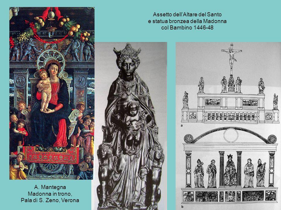 Assetto dell'Altare del Santo e statua bronzea della Madonna col Bambino 1446-48
