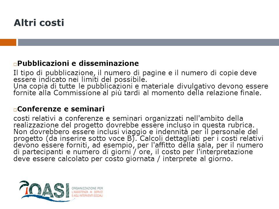 Altri costi Pubblicazioni e disseminazione