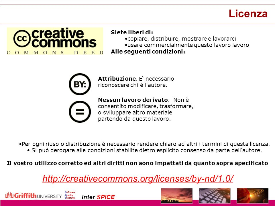 Licenza http://creativecommons.org/licenses/by-nd/1.0/
