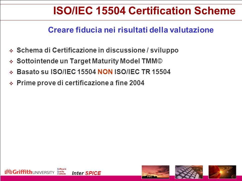 ISO/IEC 15504 Certification Scheme