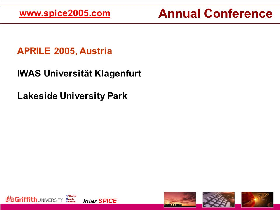 Annual Conference www.spice2005.com APRILE 2005, Austria