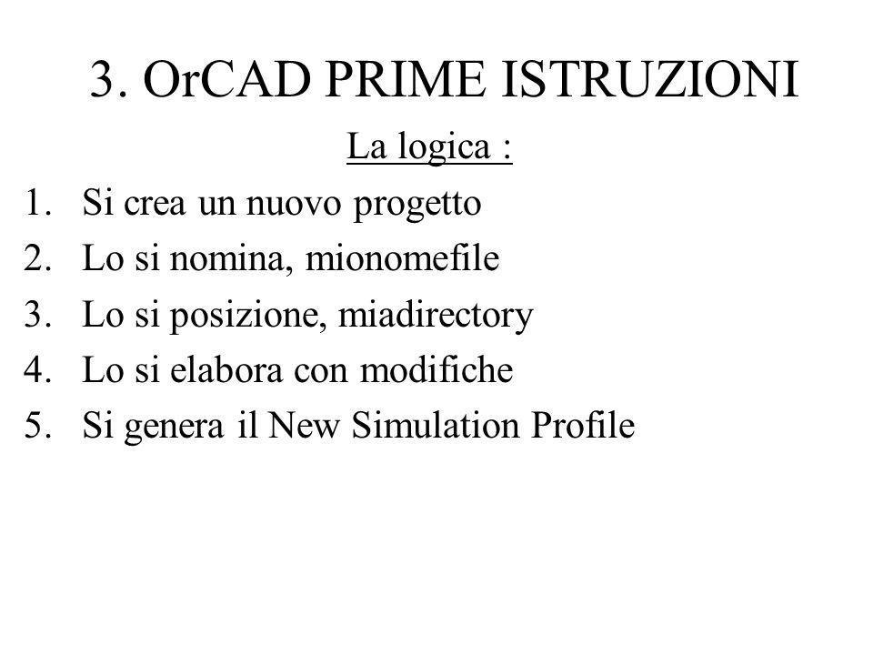 3. OrCAD PRIME ISTRUZIONI