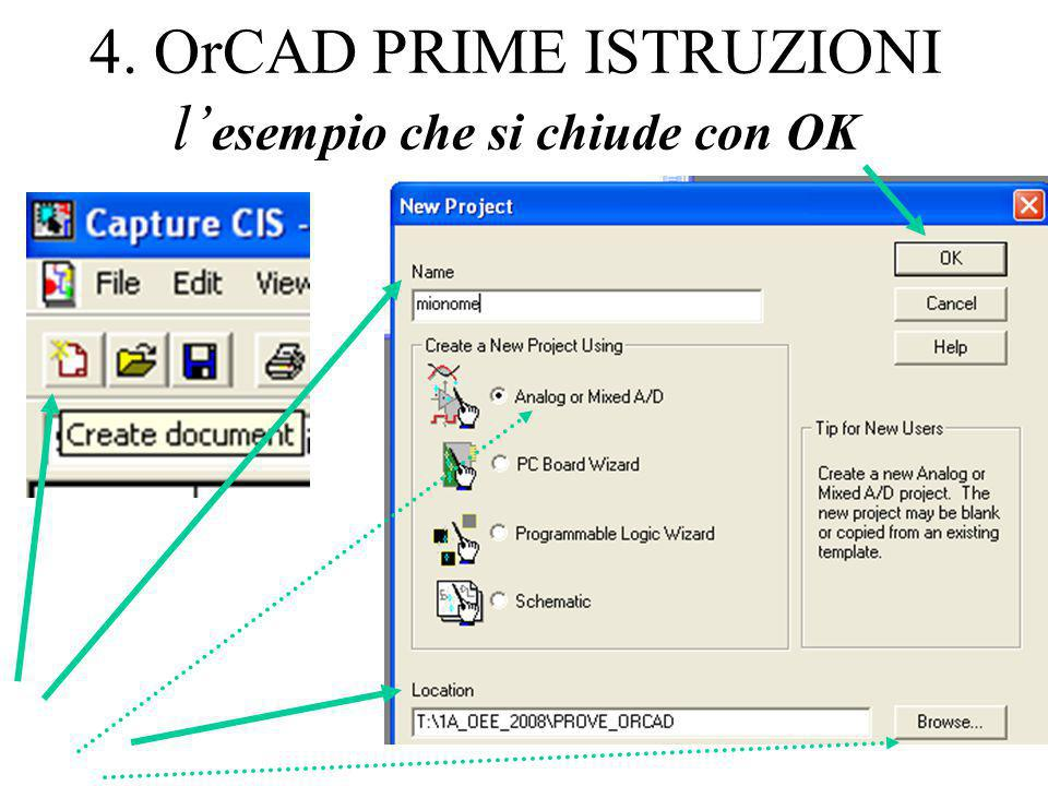 4. OrCAD PRIME ISTRUZIONI l'esempio che si chiude con OK