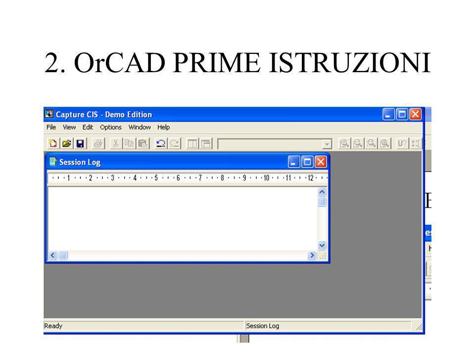 2. OrCAD PRIME ISTRUZIONI
