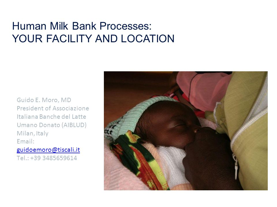 Human Milk Bank Processes: YOUR FACILITY AND LOCATION