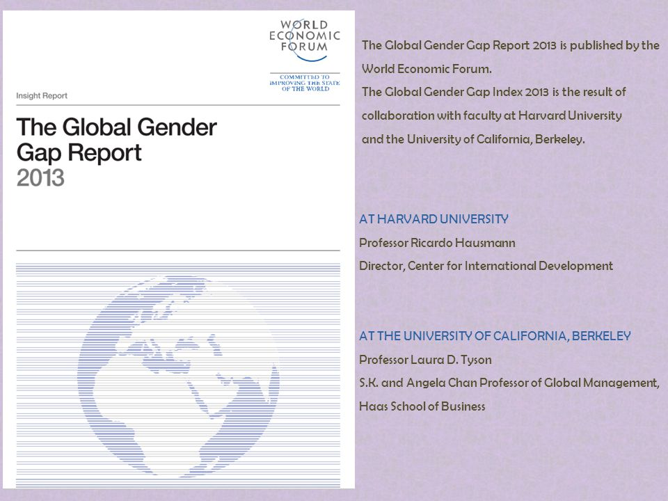 The Global Gender Gap Report 2013 is published by the