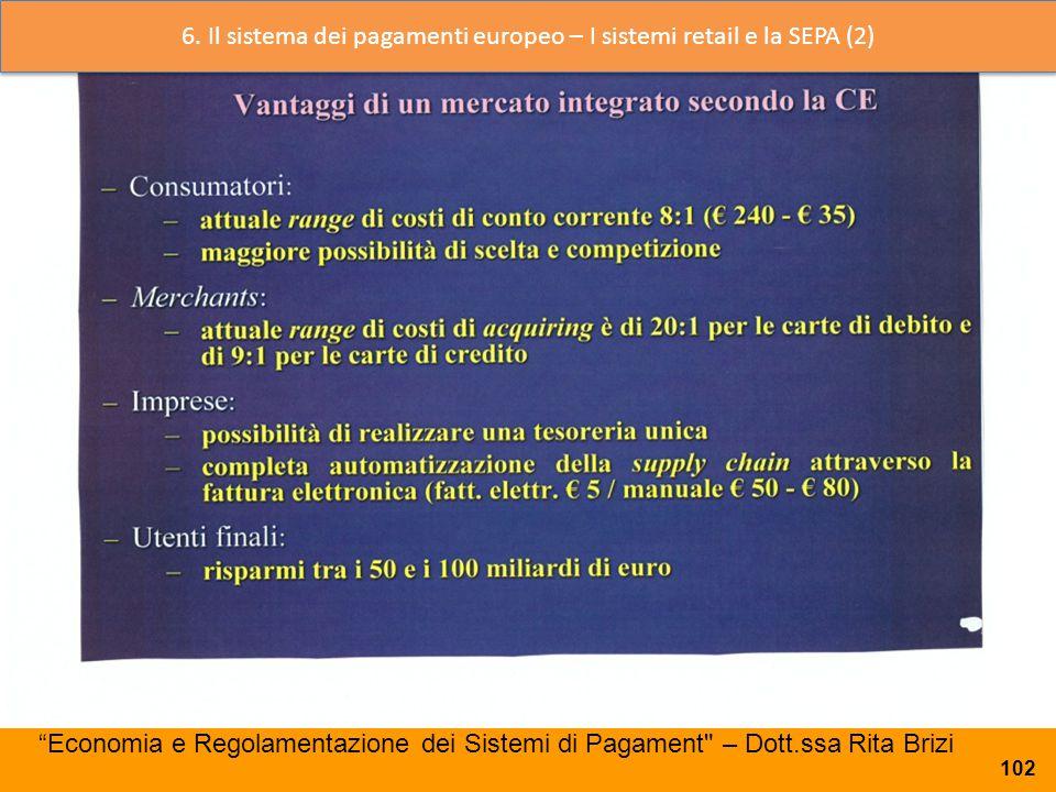 6. Il sistema dei pagamenti europeo – I sistemi retail e la SEPA (2)