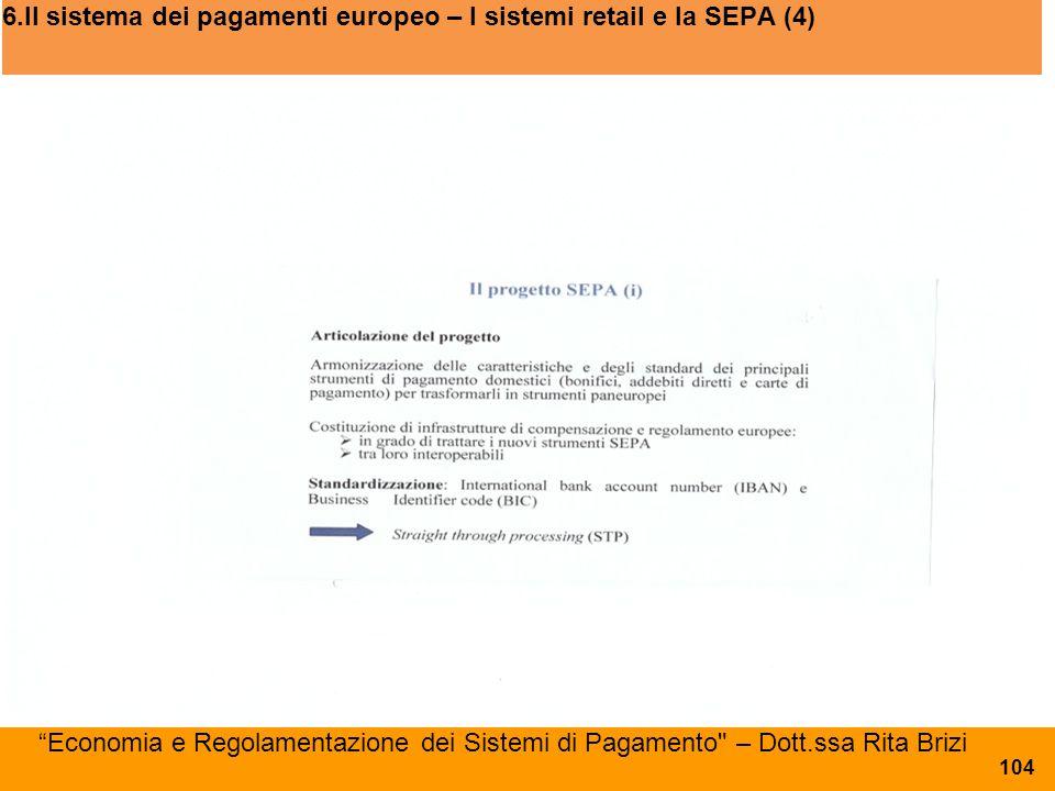 6.Il sistema dei pagamenti europeo – I sistemi retail e la SEPA (4)