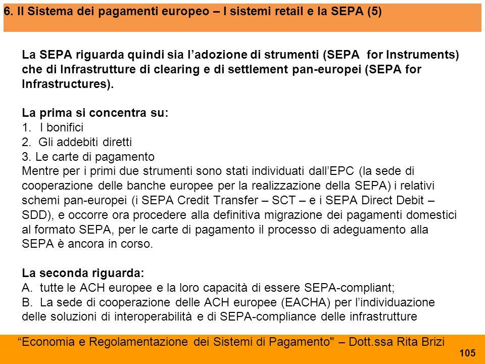 6. Il Sistema dei pagamenti europeo – I sistemi retail e la SEPA (5)