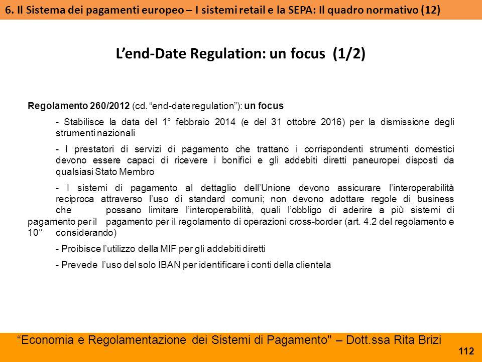 L'end-Date Regulation: un focus (1/2)