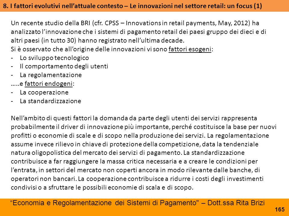8. I fattori evolutivi nell'attuale contesto – Le innovazioni nel settore retail: un focus (1)