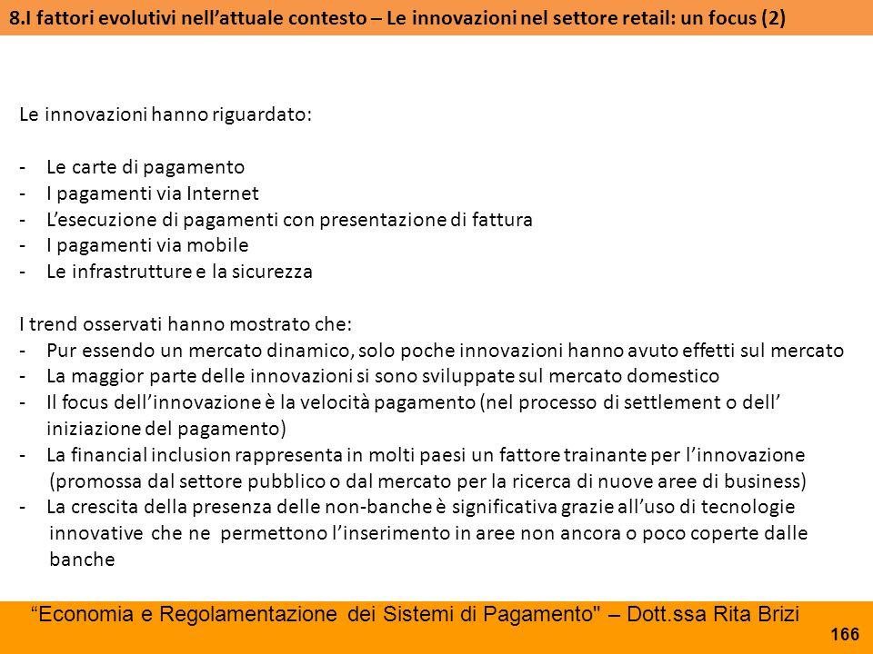 8.I fattori evolutivi nell'attuale contesto – Le innovazioni nel settore retail: un focus (2)