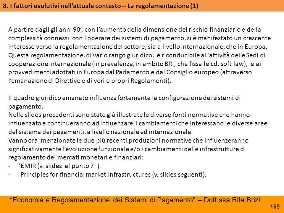 8. I fattori evolutivi nell'attuale contesto – La regolamentazione (1)