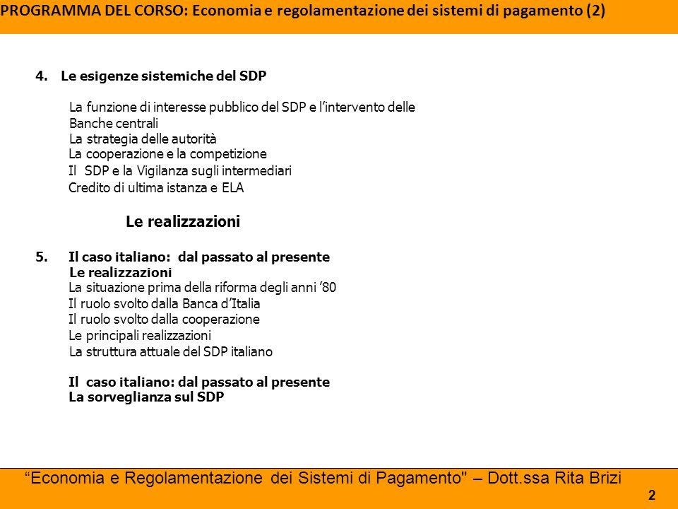 PROGRAMMA DEL CORSO: Economia e regolamentazione dei sistemi di pagamento (2)