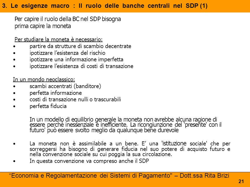 3. Le esigenze macro : Il ruolo delle banche centrali nel SDP (1)