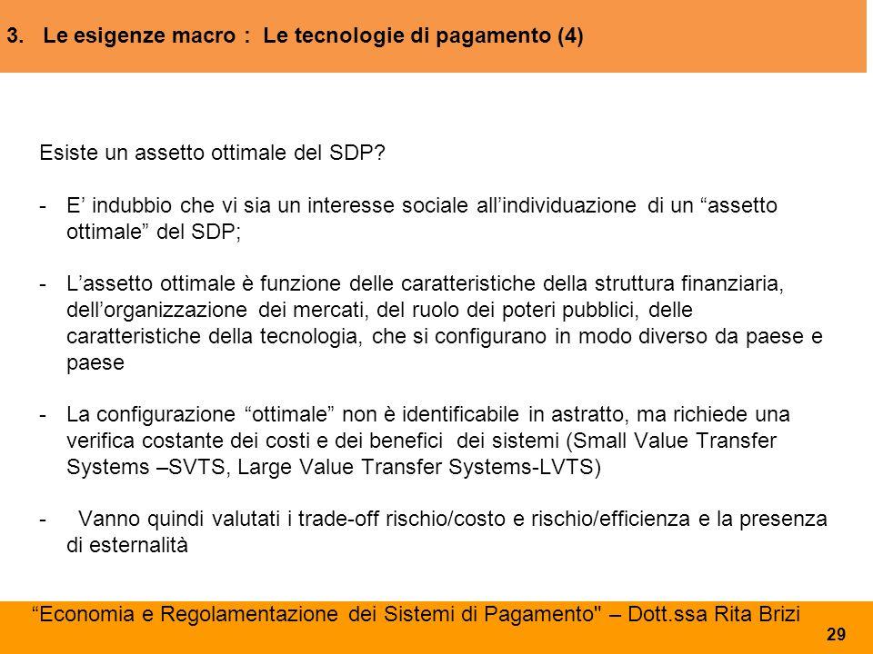 3. Le esigenze macro : Le tecnologie di pagamento (4)