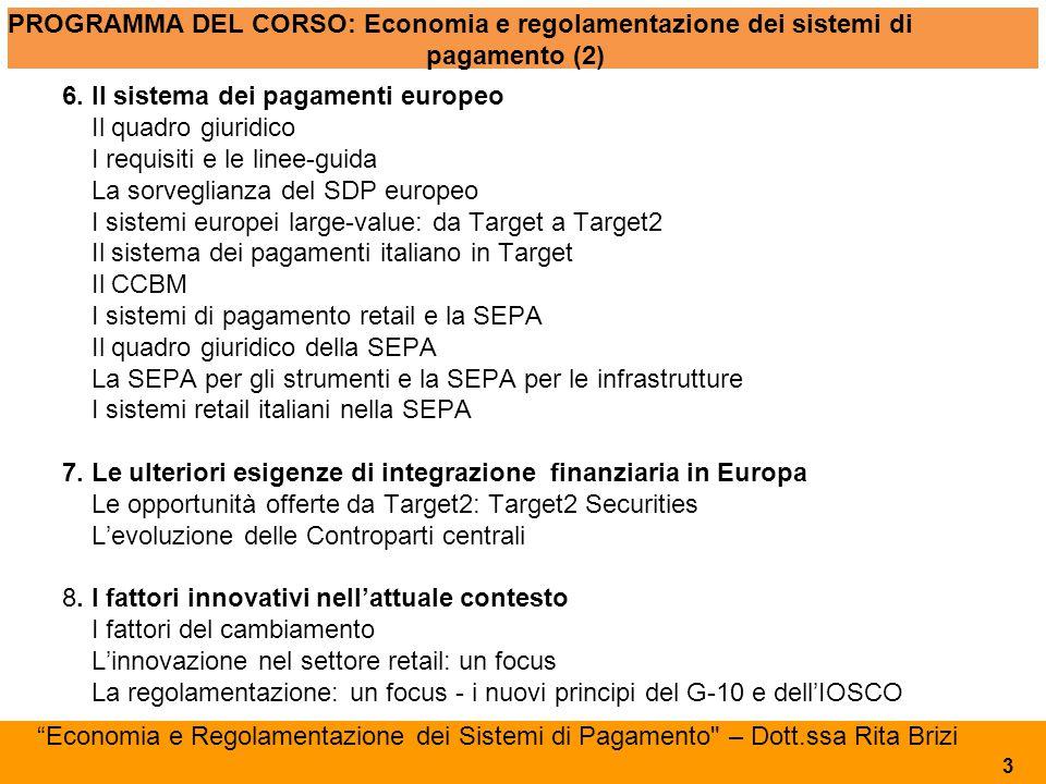 PROGRAMMA DEL CORSO: Economia e regolamentazione dei sistemi di