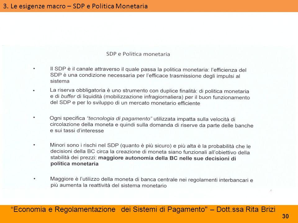 3. Le esigenze macro – SDP e Politica Monetaria