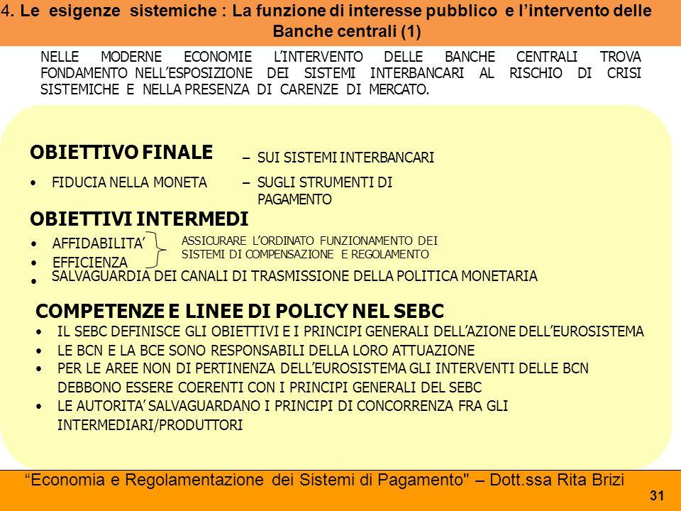 COMPETENZE E LINEE DI POLICY NEL SEBC