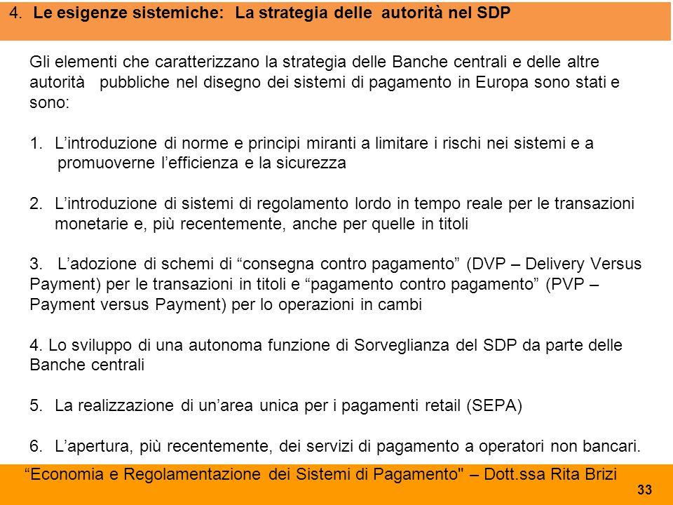 4. Le esigenze sistemiche: La strategia delle autorità nel SDP
