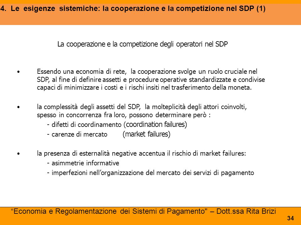 4. Le esigenze sistemiche: la cooperazione e la competizione nel SDP (1)