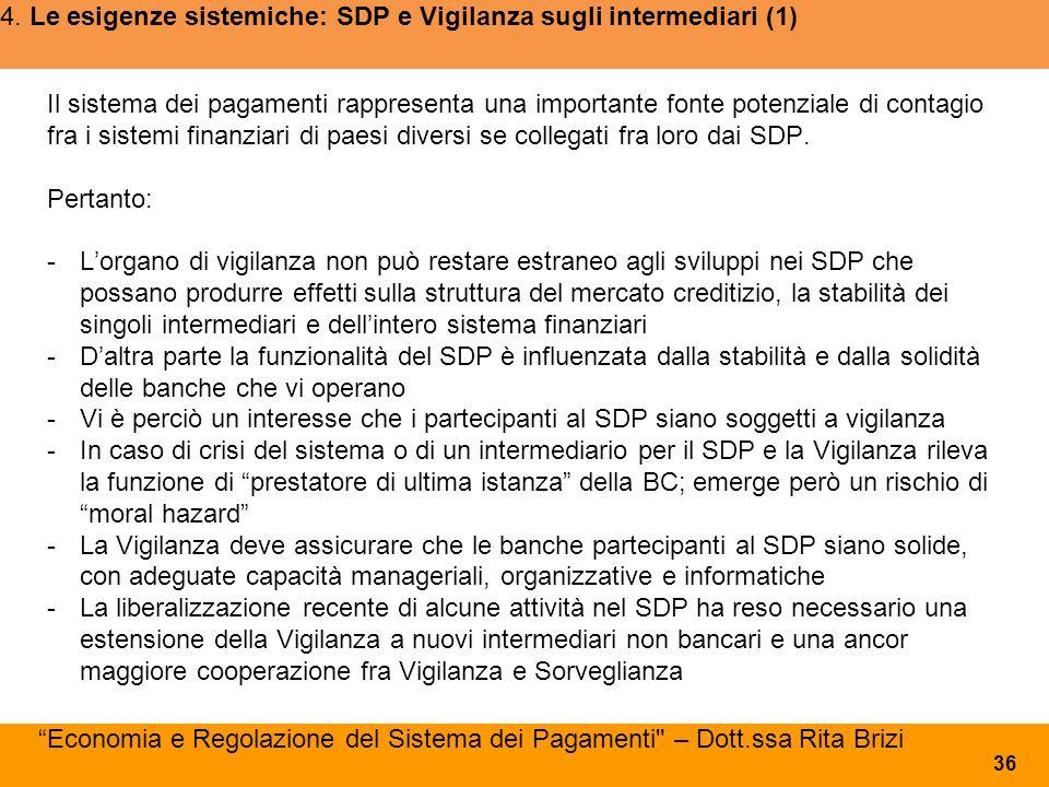4. Le esigenze sistemiche: SDP e Vigilanza sugli intermediari (1)