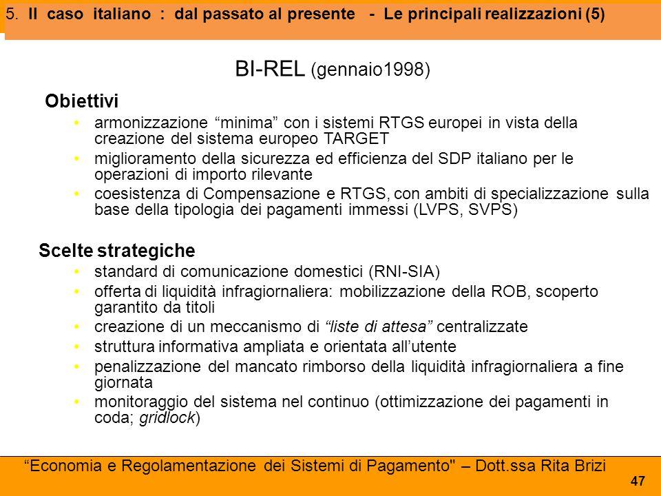 BI-REL (gennaio1998) Obiettivi Scelte strategiche