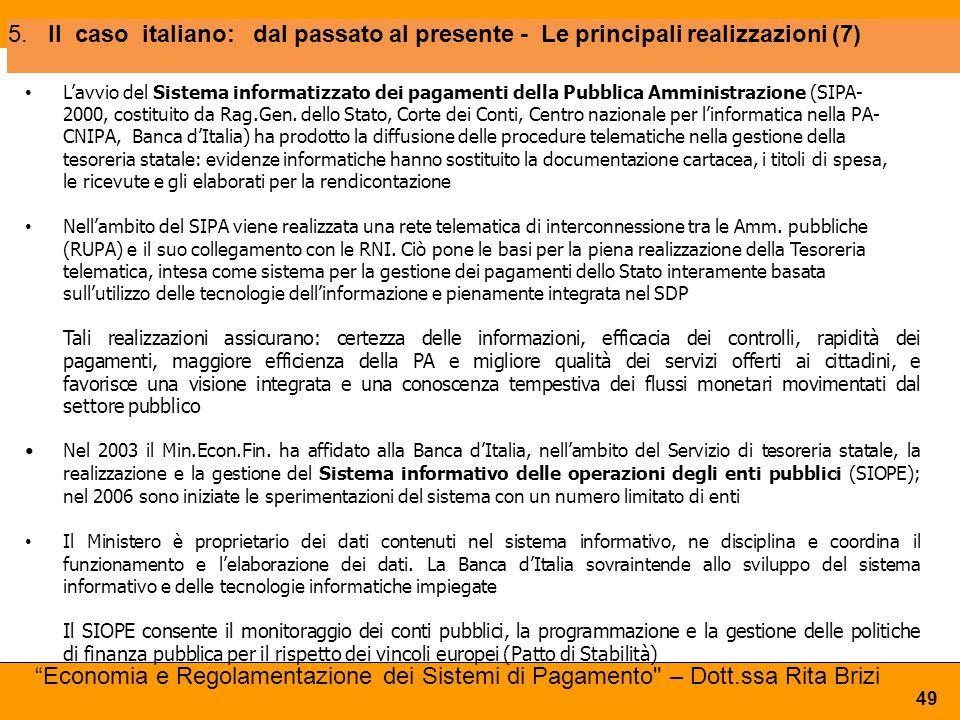 5. Il caso italiano: dal passato al presente - Le principali realizzazioni (7)