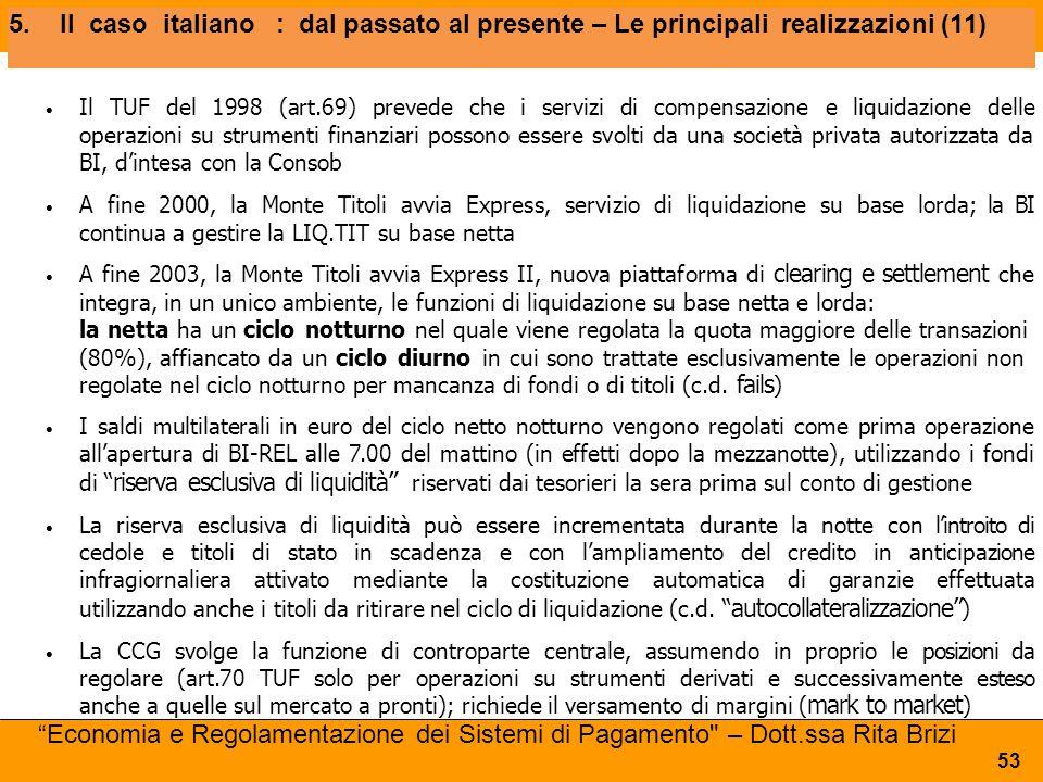 5. Il caso italiano : dal passato al presente – Le principali realizzazioni (11)