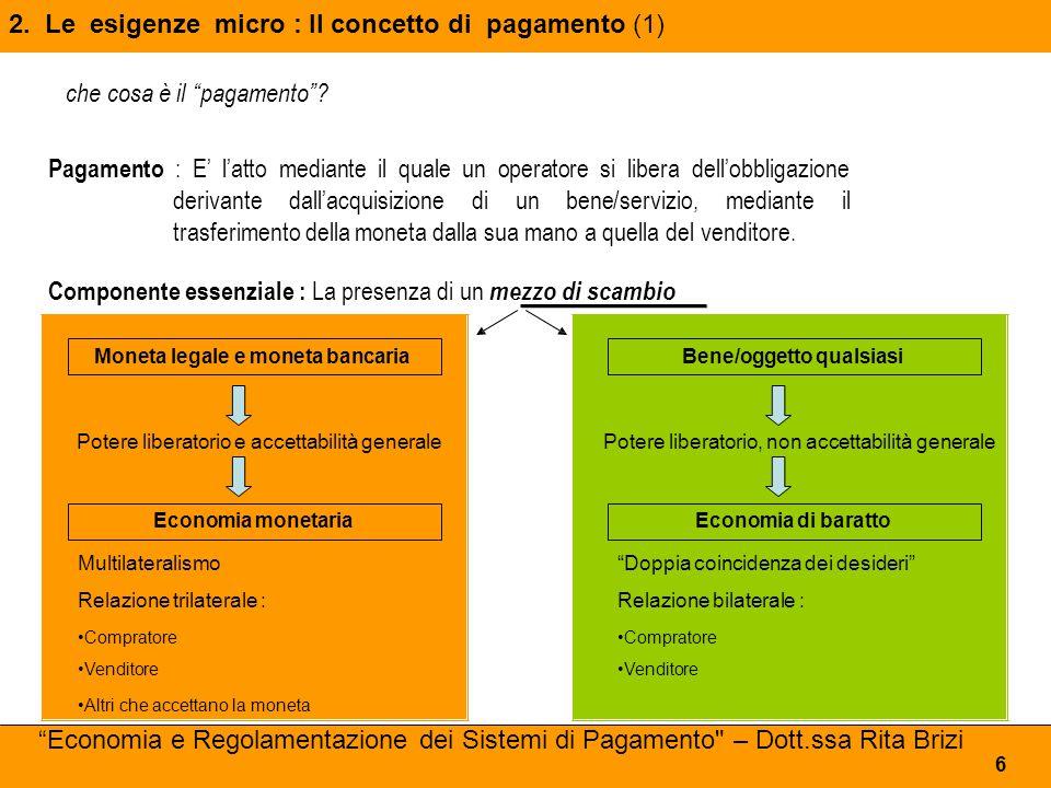 2. Le esigenze micro : Il concetto di pagamento (1)