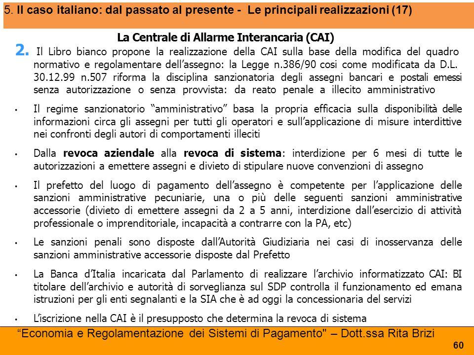 5. Il caso italiano: dal passato al presente - Le principali realizzazioni (17)