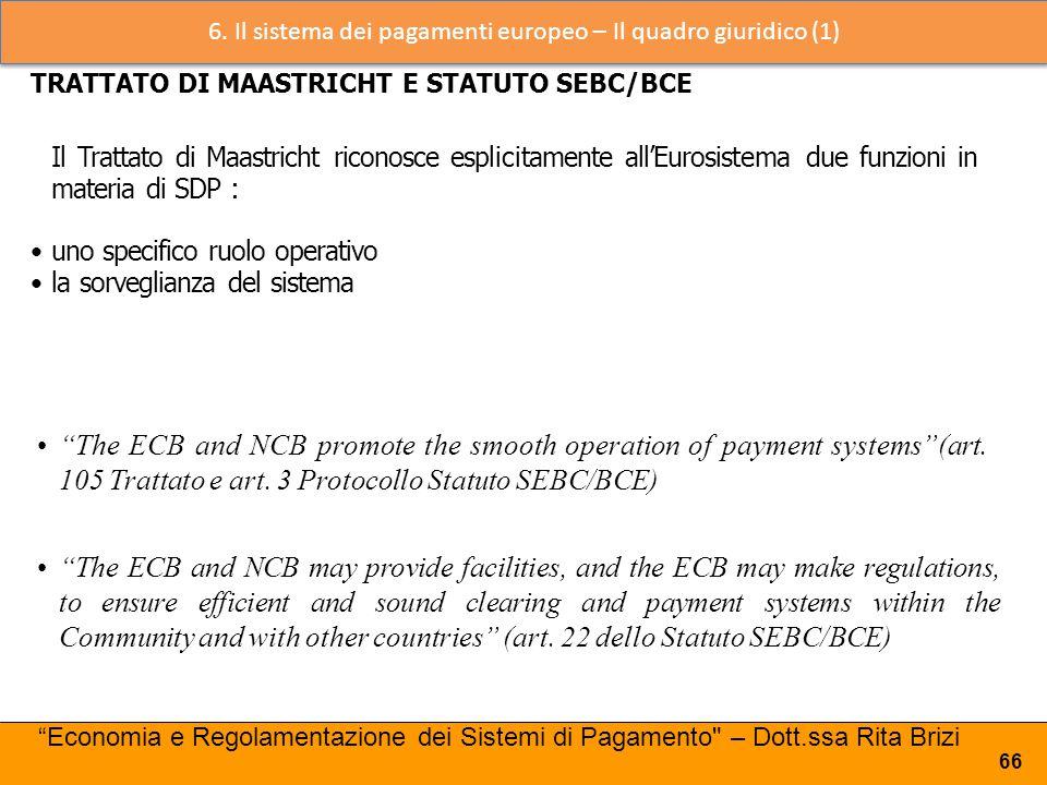 6. Il sistema dei pagamenti europeo – Il quadro giuridico (1)