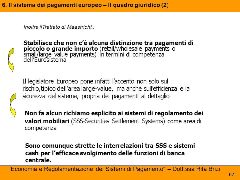 6. Il sistema dei pagamenti europeo – Il quadro giuridico (2)