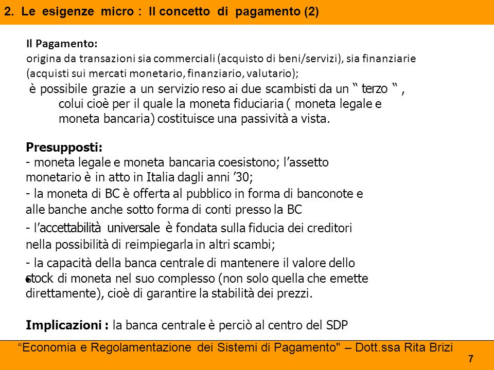 2. Le esigenze micro : Il concetto di pagamento (2)