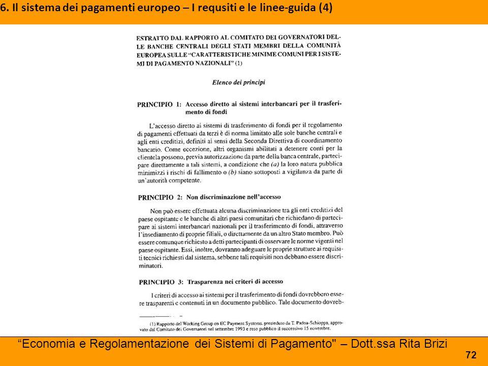 6. Il sistema dei pagamenti europeo – I requsiti e le linee-guida (4)