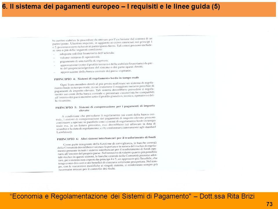 6. Il sistema dei pagamenti europeo – I requisiti e le linee guida (5)