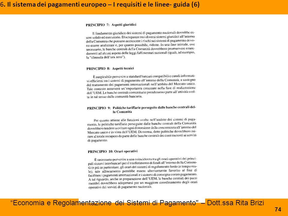 6. Il sistema dei pagamenti europeo – I requisiti e le linee- guida (6)
