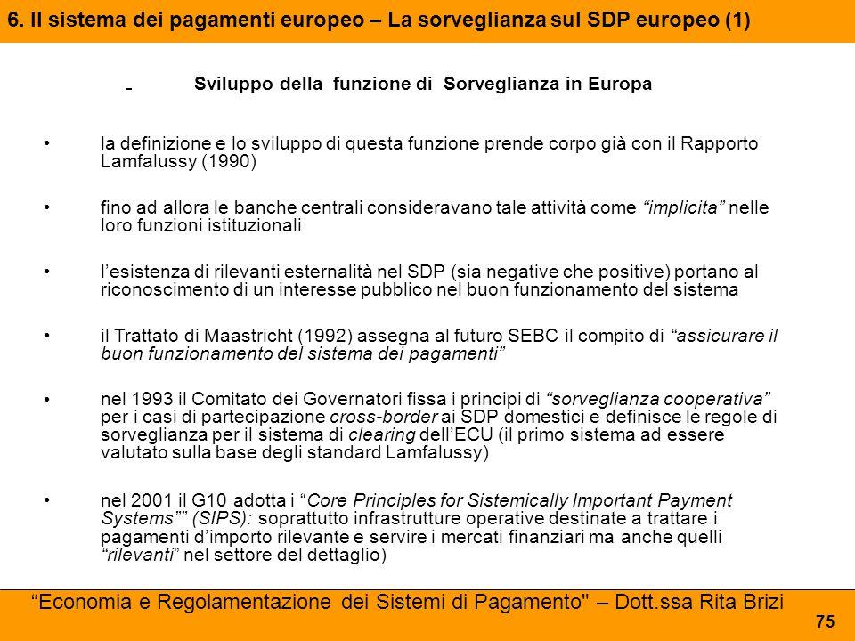 6. Il sistema dei pagamenti europeo – La sorveglianza sul SDP europeo (1)