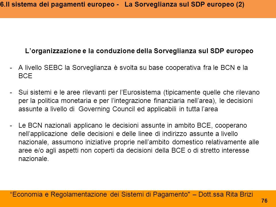 6.Il sistema dei pagamenti europeo - La Sorveglianza sul SDP europeo (2)