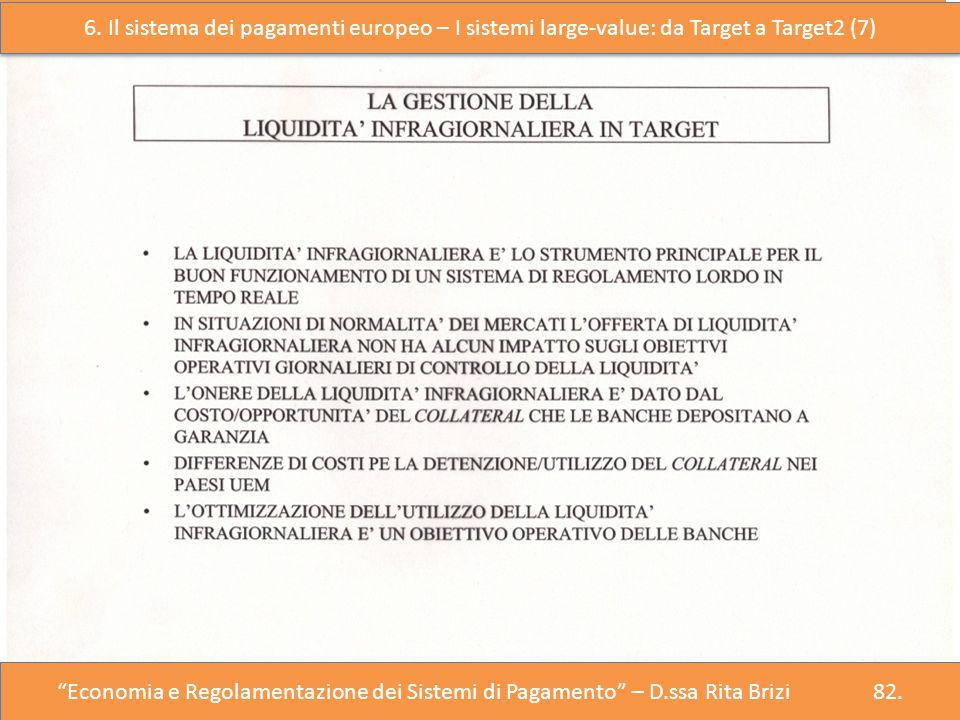 6. Il sistema dei pagamenti europeo – I sistemi large-value: da Target a Target2 (7)