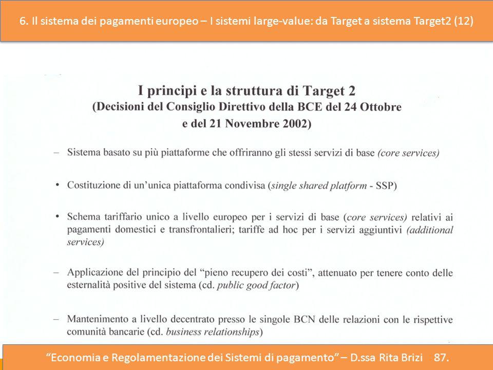 6. Il sistema dei pagamenti europeo – I sistemi large-value: da Target a sistema Target2 (12)