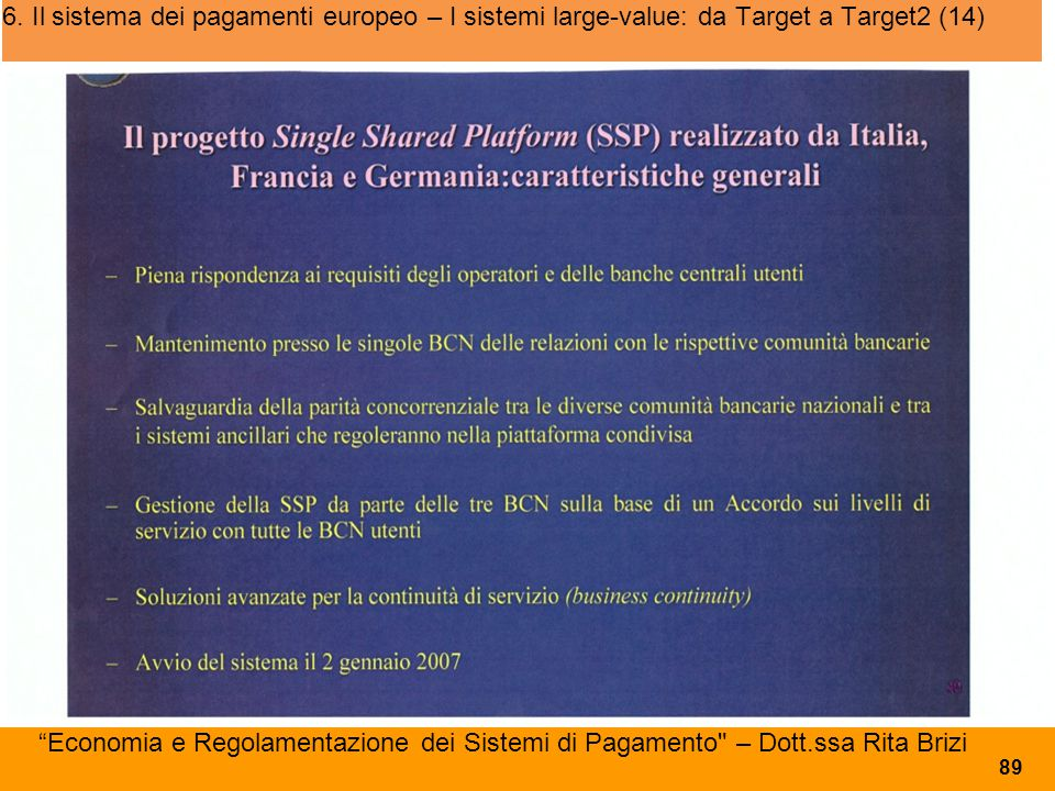 6. Il sistema dei pagamenti europeo – I sistemi large-value: da Target a Target2 (14)