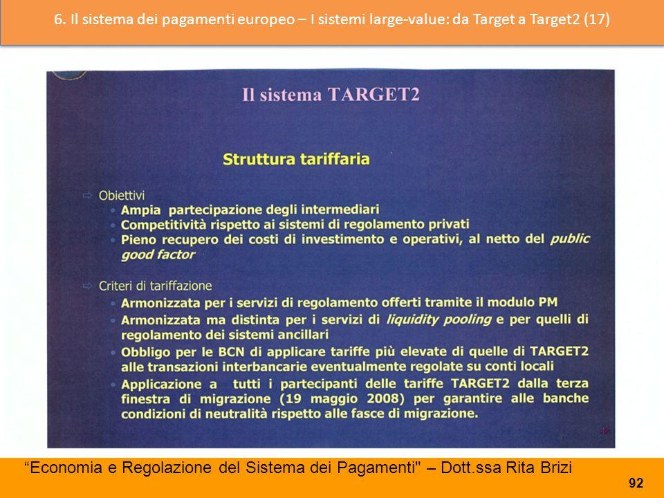 6. Il sistema dei pagamenti europeo – I sistemi large-value: da Target a Target2 (17)