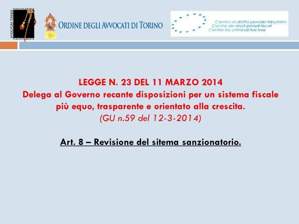 Art. 8 – Revisione del sitema sanzionatorio.