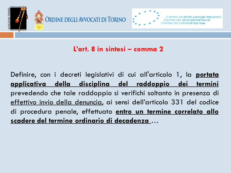 L'art. 8 in sintesi – comma 2