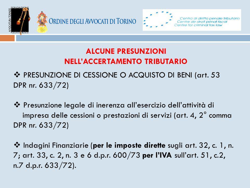 ALCUNE PRESUNZIONI NELL'ACCERTAMENTO TRIBUTARIO