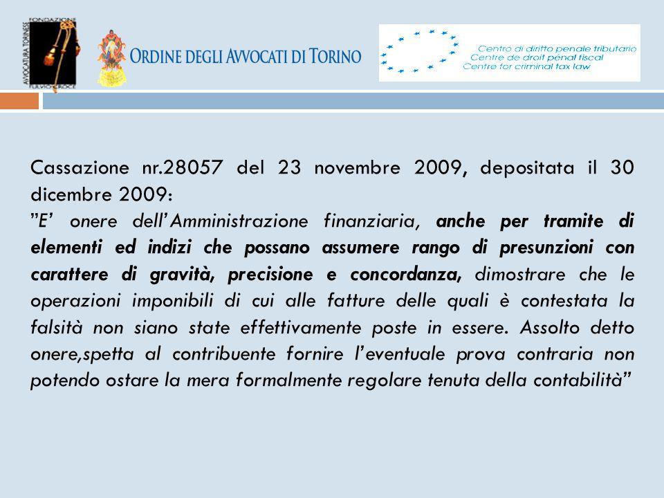 Cassazione nr.28057 del 23 novembre 2009, depositata il 30 dicembre 2009:
