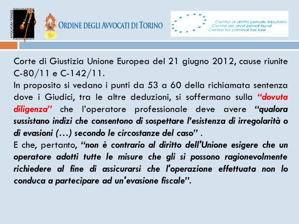 Corte di Giustizia Unione Europea del 21 giugno 2012, cause riunite C-80/11 e C-142/11.